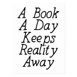 A Book A Day Keeps Reality Away Postcards