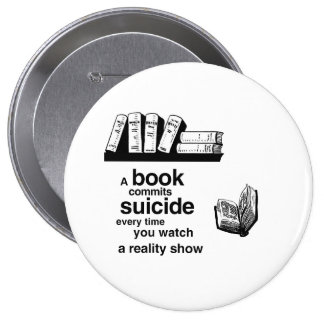 A book commits suicide when you watch reality tv buttons