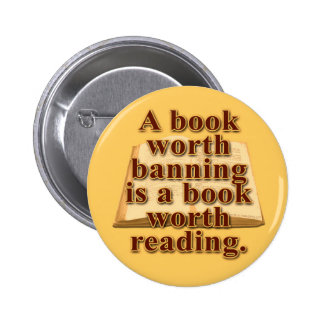 A Book Worth Banning Button