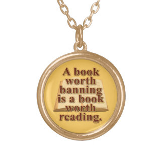 A Book Worth Banning Gold Finish Round Necklace