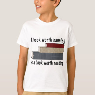 A Book Worth Burning ... I A Book Worth Reading T-Shirt