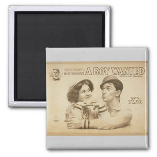 A Boy Wanted Girl, 'Boy's Ain't you Jealous' Refrigerator Magnet