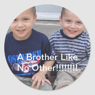 A brother like no other Stickers