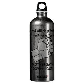 A Brother Says Stay Down I Got This SIGG Traveler 1.0L Water Bottle