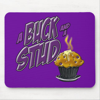 A Buck and a Stud Muffin Mouse Pad