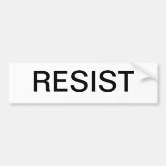 "A bumper sticker that says simply ""resist"""