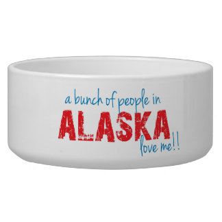 A bunch of people in Alaska love me!! Bowl