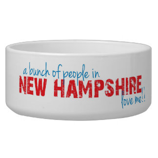 A bunch of people in New Hampshire love me!! Bowl