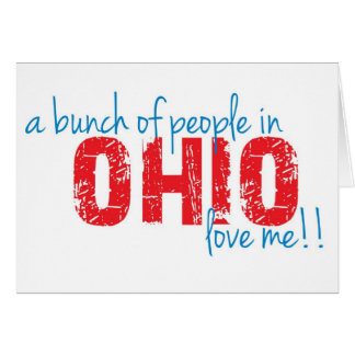 A bunch of people in Ohio love me!! Card