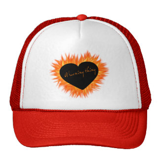 A Burning Thing Fire Heart Trucker Hat