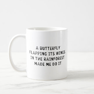 A Butterfly Flapping Coffee Mugs