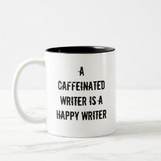 A Caffeinated Writer Is A Happy Writer Mug