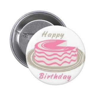 A Cake For Your Birthday 2 Inch Round Button