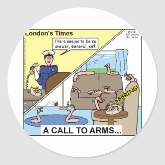 A Call To Arms Funny Cards Mugs Tees Gifts Classic Round Sticker