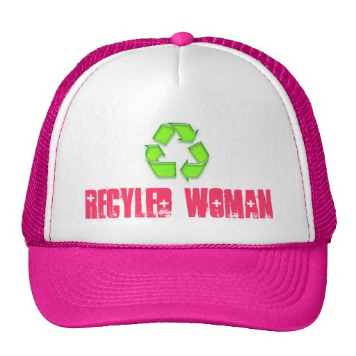 A CAP with  RECYLED WOMAN on it Hats