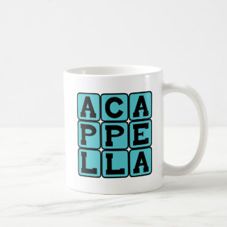 A Cappella, Singing Without Music Coffee Mug