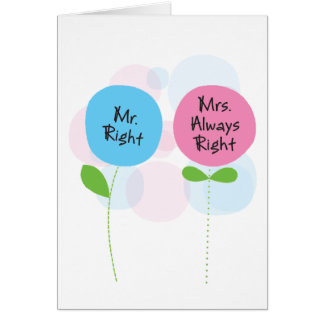a card for yours truly (who is always right)