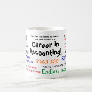 A Career in Accounting! Exam Success Coffee Mug