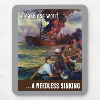 A Careless Word... A Needless Sinking Mouse Pad