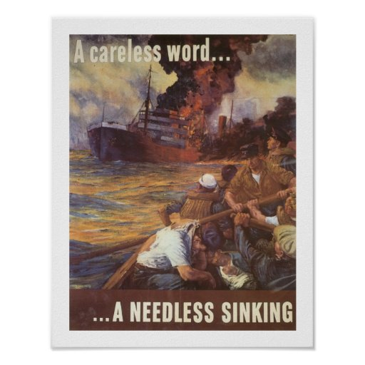 A Careless Word...A Needless Sinking Posters