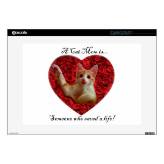 """A cat mom is someone who saved a life 15"""" laptop decal"""
