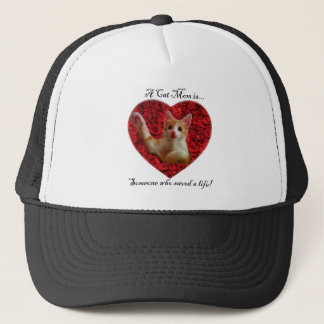 A cat mom is someone who saved a life trucker hat