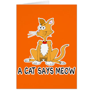 A Cat Says Meow Greeting Card