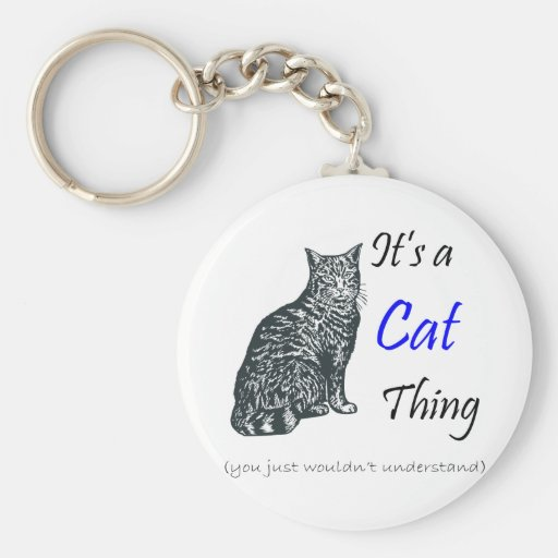 A Cat Thing Basic Round Button Keychain