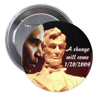A Change Will Come_ Button Pin