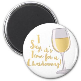 A Chardonnay Magnet