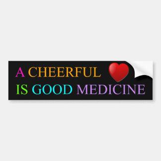 A Cheerful Heart is Good Medicine Bumper Sticker