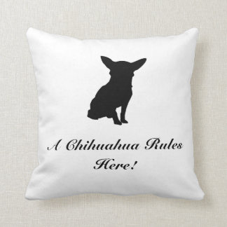A Chihuahua Rules Here Pillow! Throw Pillow