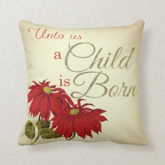 A Child is Born Vintage Christmas Pillow