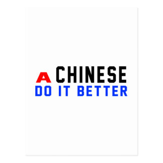 A Chinese Do It Better Post Card