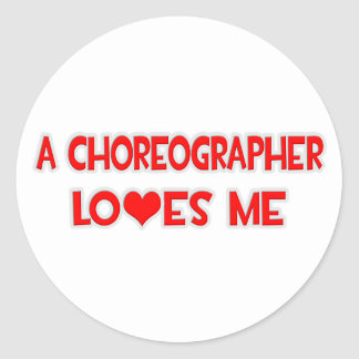 A Choreographer Loves Me Sticker