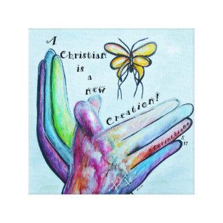 A Christian is a New Creation! Canvas Print