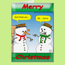 A Christmas cold can be be funny... God bless you Card