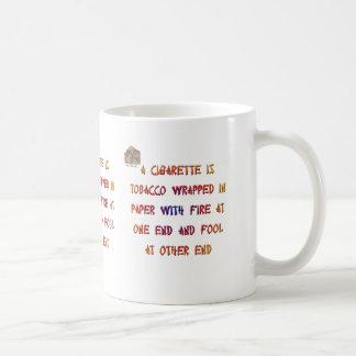 A cigarette is ... coffee mug