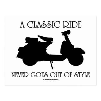 A Classic Ride Never Goes Out Of Style (Scooter) Post Cards