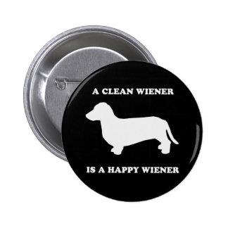 A clean wiener is a happy wiener pinback button