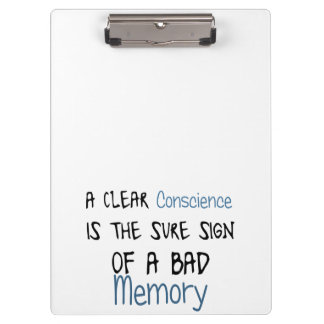 A clear conscience is the sign of a bad memory clipboard
