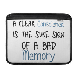 A clear conscience is the sign of a bad memory sleeve for MacBook air