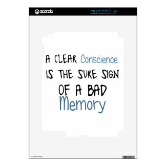 A clear conscience is the sign of a bad memory decals for the iPad 2