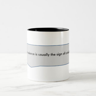 A clear conscience is usually the sign of a bad me Two-Tone coffee mug