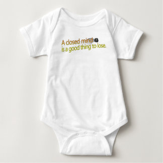 A closed mind is a good thing to lose. baby bodysuit