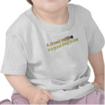 A closed mind is a good thing to lose. t shirts
