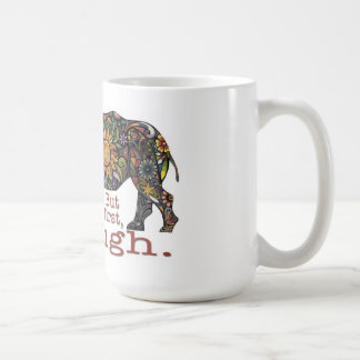 A coffee mug that reminds you to laugh.