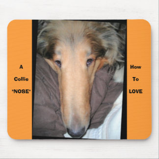 A Collie NOSE. Mouse Pad