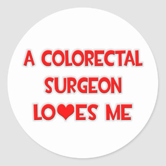 A Colorectal Surgeon Loves Me Round Sticker