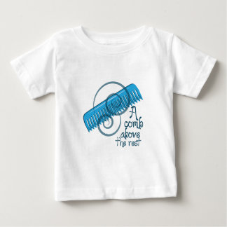 A Comb Above The Rest T-shirt